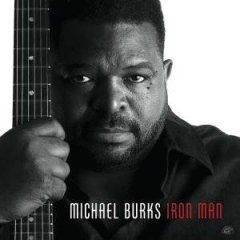 Michael Burks - Rare UK Dates in November